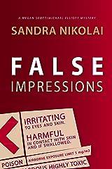False Impressions (Megan Scott/Michael Elliott Mystery Book 1) Kindle Edition
