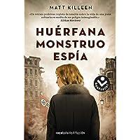 Huérfana, monstruo, espía (Best seller / Ficción)