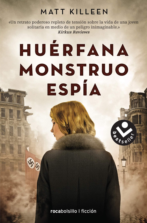 Huérfana monstruo espía (Best seller / Ficción)