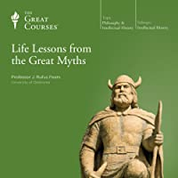 Life Lessons from the Great Myths