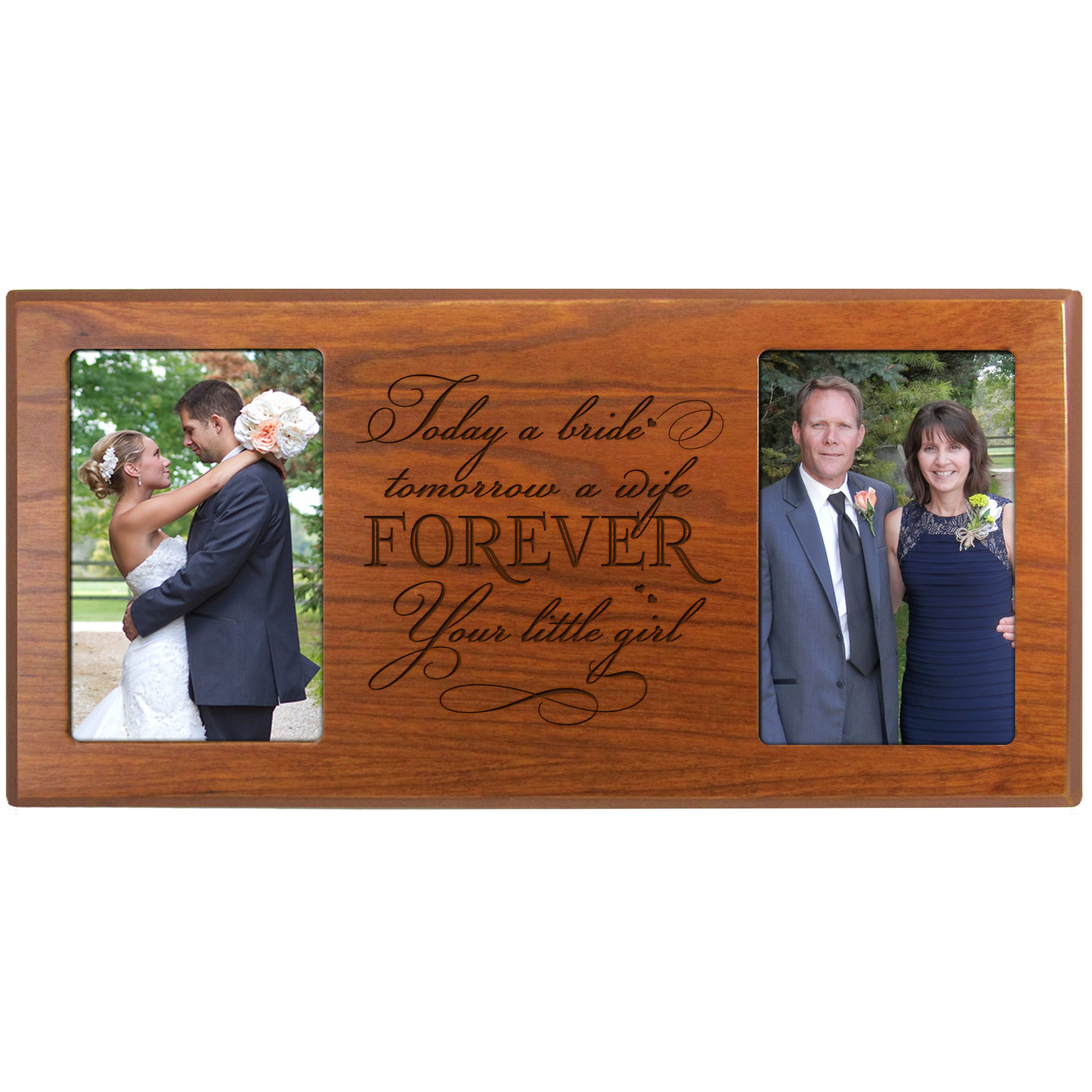Parent Wedding Photo Frame picture frame gift for Bride and Groom, Mom and Dad thank-you gift '' Today a Bride tomorrow a Wife Forever Your little Girl '' Exclusively from LifeSong Milestones (Cherry)