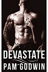 Devastate (Deliver Book 4) Kindle Edition