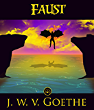 Faust : FREE The Divine Comedy By Dante Alighieri  (JBS Classics - 100% Formatted, Illustrated)