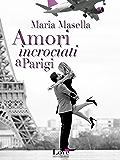 Amori incrociati a Parigi