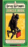 Harvey Kurtzman's Jungle Book (Essential Kurtzman)