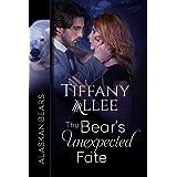 The Bear's Unexpected Fate (Alaskan Bears Book 3)