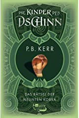 Die Kinder des Dschinn: Das Rätsel der neunten Kobra (German Edition) Kindle Edition