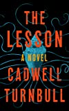 The Lesson: A Novel