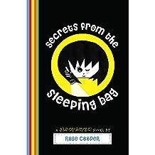 Secrets from the Sleeping Bag: A Blogtastic! Novel (Blogtastic! Series) Mar 27, 2013