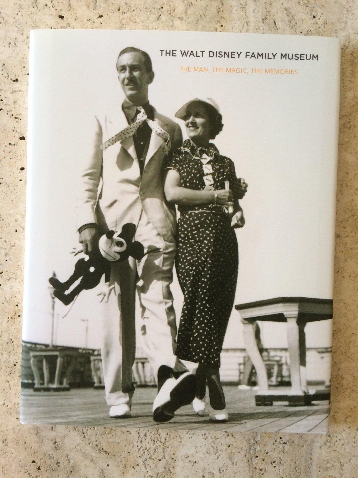 Read Online The Walt Disney Family Museum (Walt Disney Family Foundation custom pub) PDF
