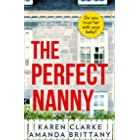 The Perfect Nanny: An utterly gripping and suspenseful psychological thriller with a breathtaking twist!