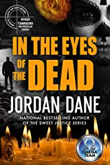 In the Eyes of the Dead: A Ryker Townsend series/Omega Team Crossover (The Omega Team Univers` Book 21)