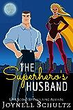 The Superhero's Husband (Married to a Superhero Book 2)