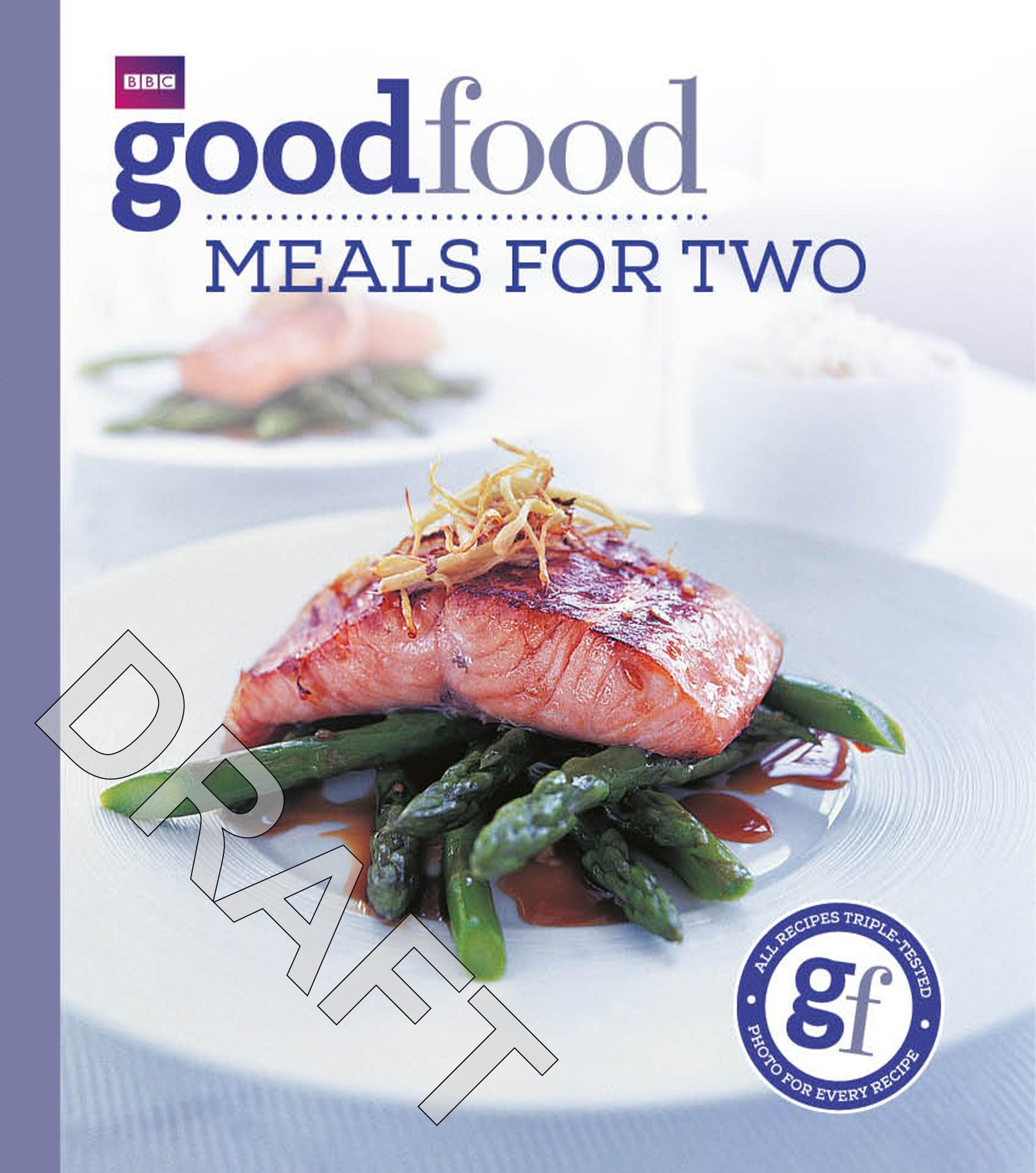 Good Food Meals For Two Triple Tested Recipes Tried And Tested Recipes Amazoncouk