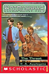 The Threat (Animorphs #21) Kindle Edition