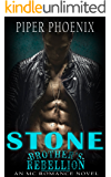 Stone - The Brother's Rebellion MC (A Motorcycle Club Romance)