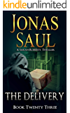 The Delivery (A Sarah Roberts Thriller Book 23)