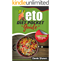 Keto Diet Pocket Guide: Benefits, Symptoms, Natural Remedies, Foods, Facts, and 4 of the Best Keto Recipes and Shopping List. (English Edition)