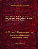 A Textual History of the Book of Abraham: Manuscripts and Editions (Studies in the Book of Abraham)
