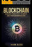 Blockchain: Blockchain Technology 2018 - The Complete Guide To New Blockchain Revolution (English Edition)