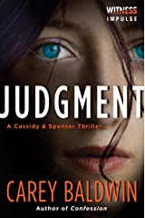 Judgment: A Cassidy & Spenser Thriller (Cassidy & Spenser Thrillers Book 1) Kindle Edition