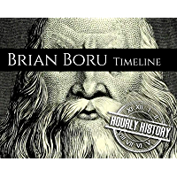 Brian Boru Timeline: A Short Timeline of Brian Boru (Timelines)