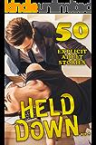 Held Down… 50 EXPLICIT ADULT STORIES
