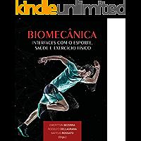 Biomecânica: interfaces com o esporte, saúde e exercício físico