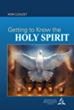 Getting to Know the Holy Spirit Bible Book Shelf 1Q 2017