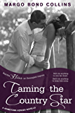 Taming the Country Star: A Hometown Heroes Novella