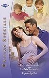 Un bonheur à venir - Un bébé inattendu - Papa malgré lui (Harlequin Edition Spéciale)