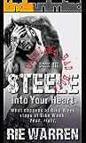 Steele: Into Your Heart  (Carolina Bad Boys Book 3)