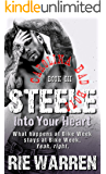 Steele: Into Your Heart (Alpha Male Romance) (Carolina Bad Boys Book 3)