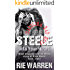 Steele: Into Your Heart  (Carolina Bad Boys Book 3)