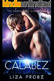 Calabez (The Vartik King Chronicles Book 4)