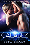 Calabez (The Vartik King Chronicles Book 4)