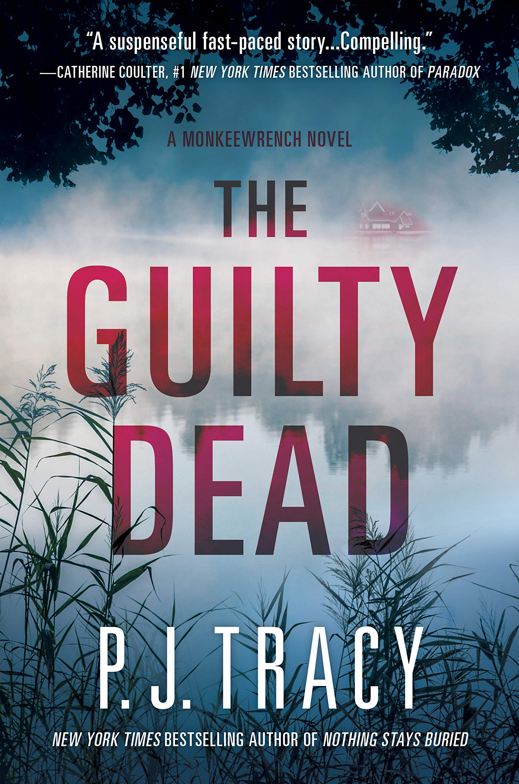 The Guilty Dead: Monkeewrench #9: P. J. Tracy: 9781683318583: Amazon ...