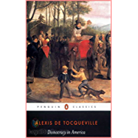 Democracy in America - Alexis de Tocqueville  [Modern library classics] (Annotated)