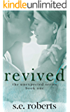 Revived (The Unexpected Series Book 1)