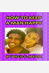 How to Keep a Man Happy Audible Audiobook
