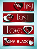My First and Last Love: A Romantic Holiday Novella