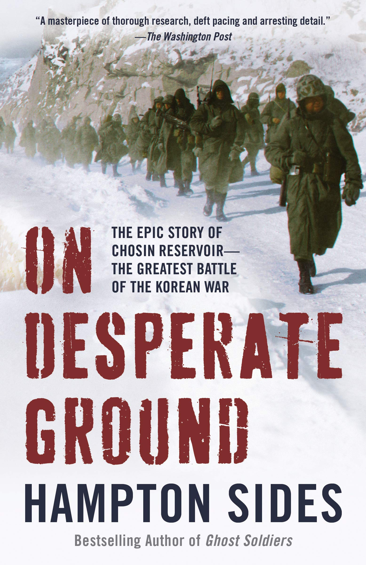 On Desperate Ground  The Marines At The Reservoir The Korean War's Greatest Battle  English Edition
