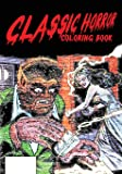 Classic Horror Coloring Book