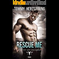 Rescue Me – Bis wir uns verzeihen (German Edition) book cover