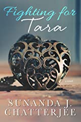 Fighting for Tara: a novel Kindle Edition