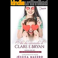 O dia dos namorados de Clare e Bryan (Irmãos Clark Livro 5)