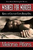 Marked for Murder (Keller County Cops Book 1)