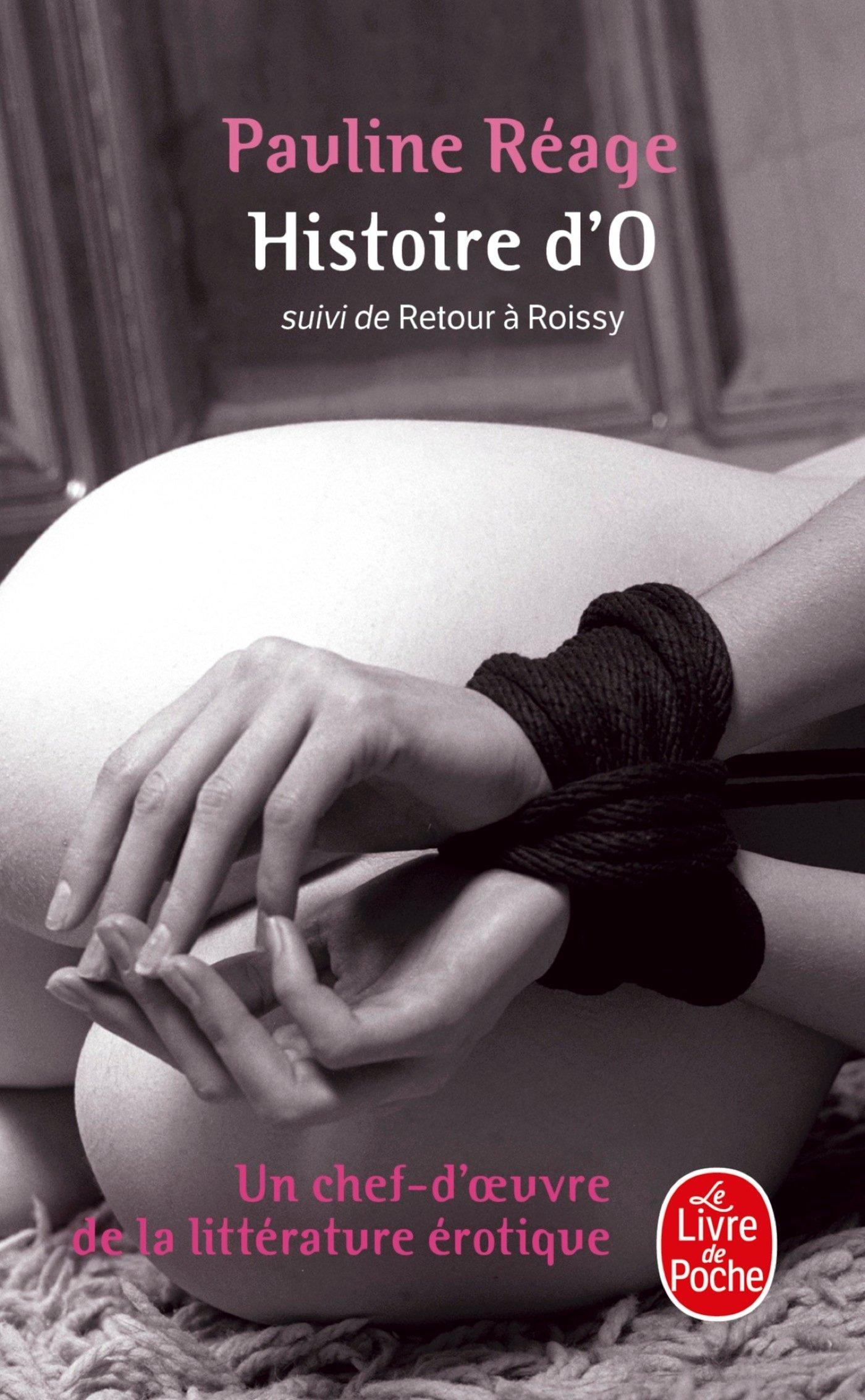 Histoire d'O, suivi de Retour à Roissy (Ldp Litterature)