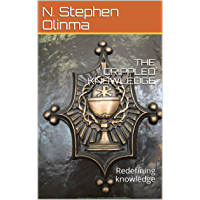 THE CRIPPLED KNOWLEDGE: Redefining knowledge (English Edition)