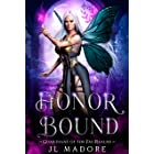 Honor Bound: A Paranormal Reverse Harem Romance (Guardians of the Fae Realms Book 11)
